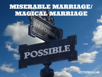 Miserable Marriage / Magical Marriage