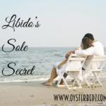 The Sole Secret to Libido