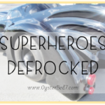 Superheroes Defrocked