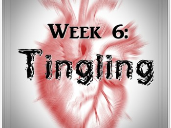 Week 6: Sex Drive Transformation (Tingle)