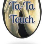 Ta-Ta Touch