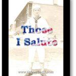 Those I Salute