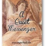A Quiet Messenger