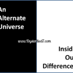 An Alternate Universe: Inside Our Differences