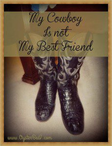 My Cowboy Is Not My Best Friend