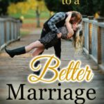 FREE – 31 Days To A Better Marriage Ebook!