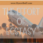 The Effort of Ecstasy