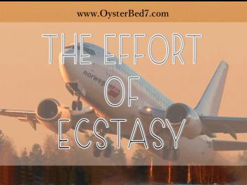 The Effort of Ecstasy