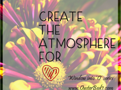 Create the Atmosphere for Orgasm