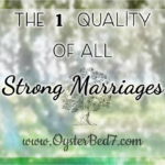 The 1 Quality of all Strong Marriages