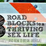 Identity Roadblock to a Thriving Sex Life (for mom's of littles) (and how to break through)
