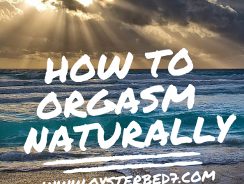 How Do I Eliminate Marital Aids and Orgasm Naturally?