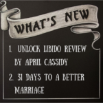 "April Cassidy, ""Unlock Your Libido,"" Review, 31 Days to a Better Marriage and Blog Guidelines"