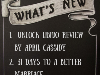 """April Cassidy, """"Unlock Your Libido,"""" Review, 31 Days to a Better Marriage and Blog Guidelines"""