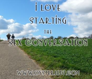 I Love Starting the Sex Conversation
