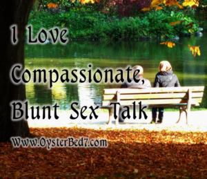 11.19 Compassionate Blunt Sex Talk