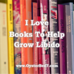 I Love These Books to Help Grow Libido