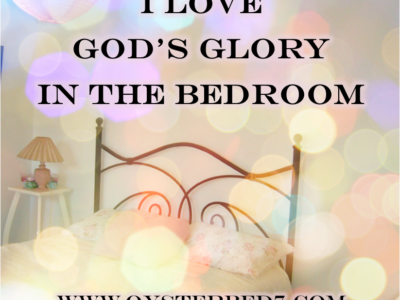 I Love God's Glory in the Bedroom