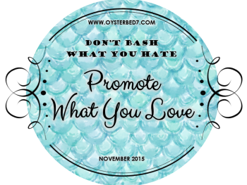 Don't Bash What You Hate, Promote What You Love