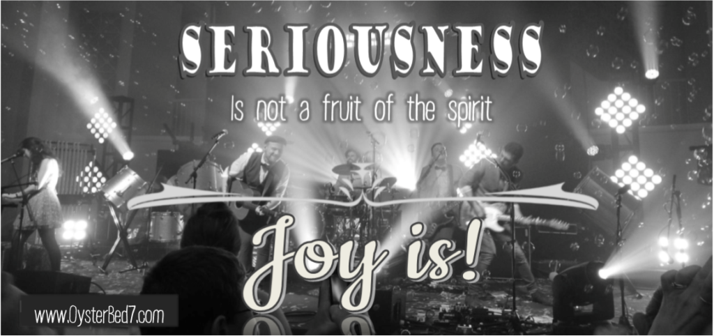 Seriousness Joy O7