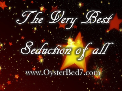 The Very Best Seduction of All