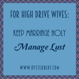 High Drive Manage Lust