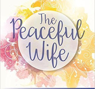 The Peaceful Wife Book Review
