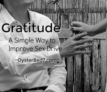 Gratitude will improve sex drive