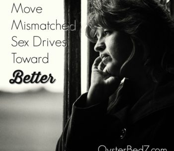 Move Mismatched Sex Drives Toward Better