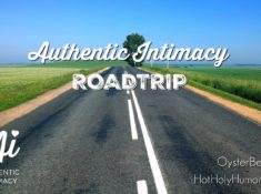 Authentic Intimacy, OysterBed7, Hot, Holy & Humorous
