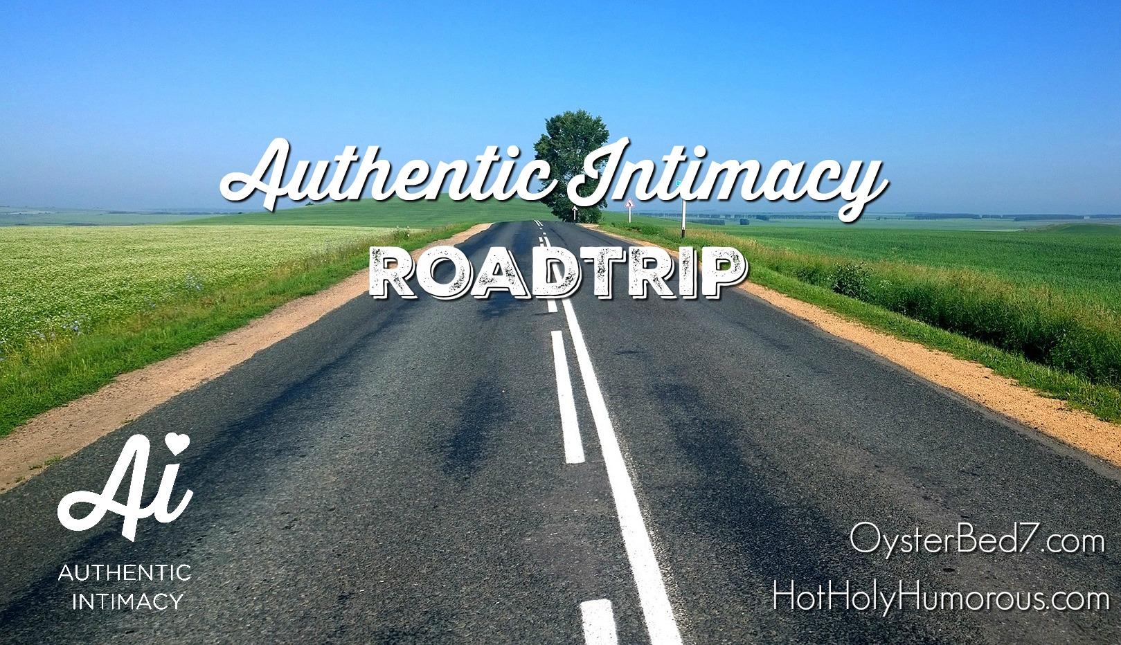 Authentic Intimacy Roadtrip