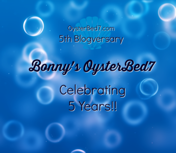 Life Outside the OysterBed7 (5th Blogversary)