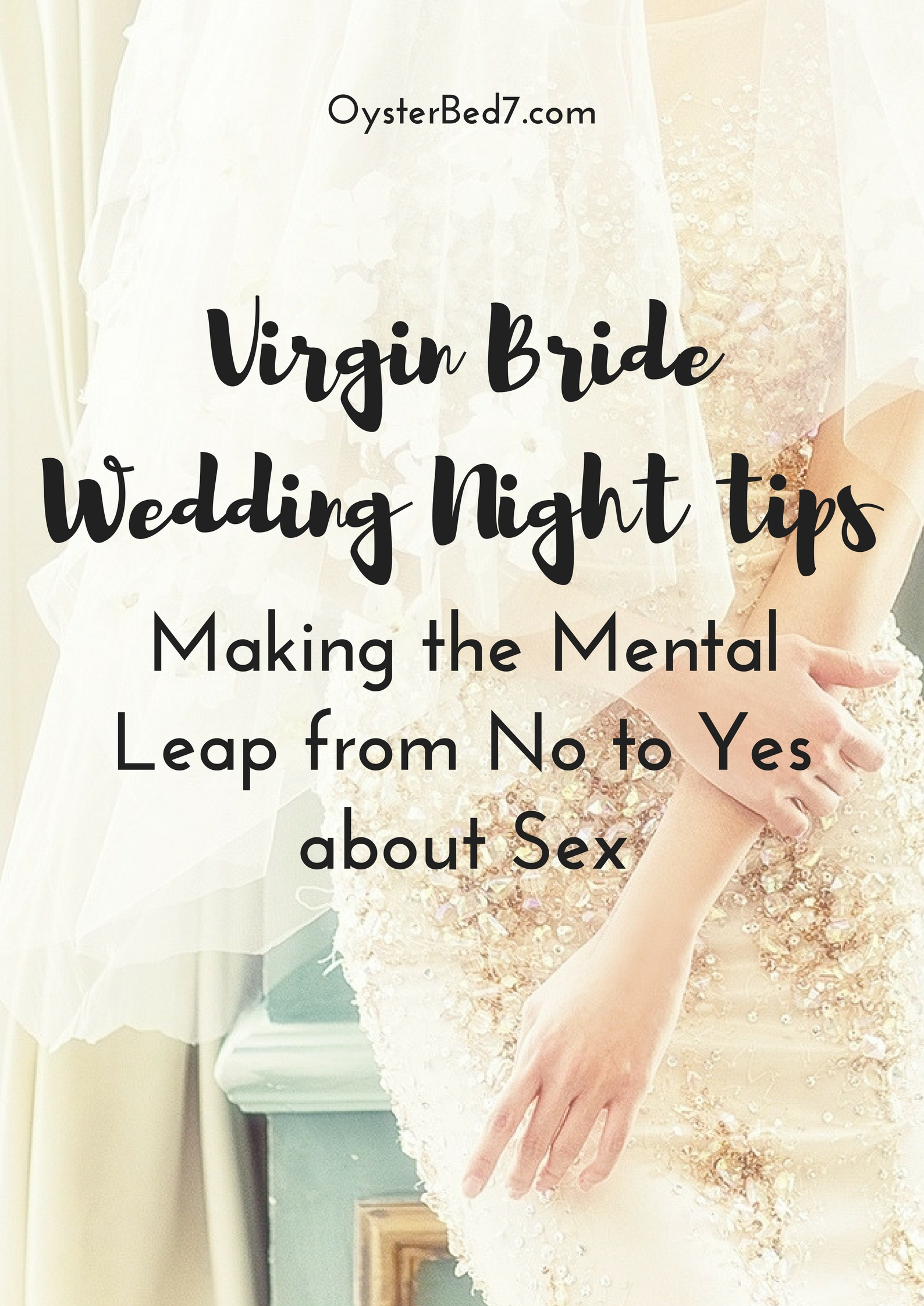 Virgin Bride, Flip Your Mental Switch About Sex From No To Yes