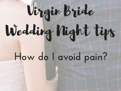 Virgin Bride Asks How to Avoid Pain