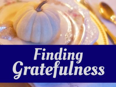 Finding Gratefulness
