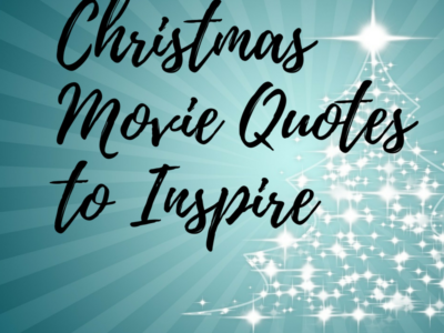Christmas Movie Quotes to Inspire You