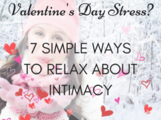 Are you a low libido wife stressing about Valentine's Day? Here are 7 simple ways to relax.